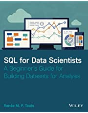 SQL for Data Scientists: A Beginner's Guide for Building Datasets for Analysis