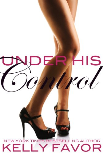 Under His Control (For His Pleasure, Book 18)