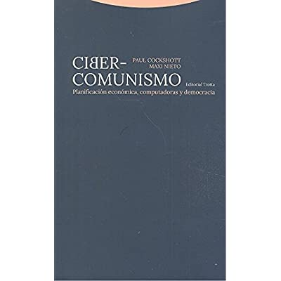 Ciber-comunismo . Planificación económica, computadoras y democracia