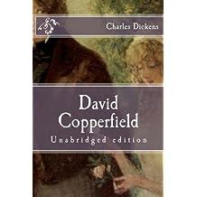 David Copperfield: Unabridged edition (Immortal Classics)