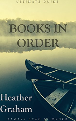 Books in Order: Heather Graham: New Releases: Krewe Of Hunters In Order, Harrison Investigation Series, Afferty and Quinn Series
