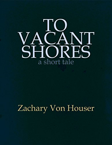 To Vacant Shores
