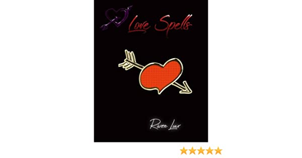 Love Spells: River Lux: 9781986847292: Amazon com: Books