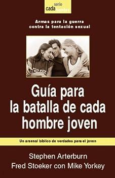 Guia Para la Batalla de Cada Hombre Joven 078991476X Book Cover