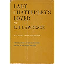 Lady Chatterley's Lover - In Its Original Unexpurgated Edition
