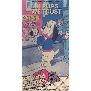 Pound Puppies:in Pups We Trust [VHS] (Salt Pups)