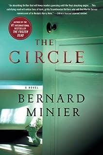 The Circle: A Novel (Commandant Martin Servaz) by Bernard Minier (2016-