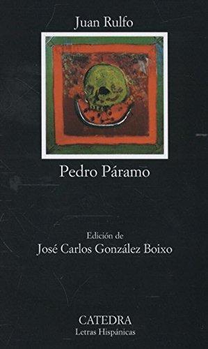 Pedro Paramo (Letras Hispanicas) (Spanish Edition)