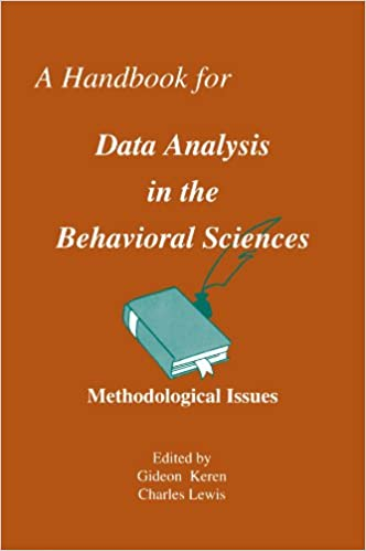 Handbook for Data Analysis in the Behavioral Sciences. Vol.1: Methodological Issues