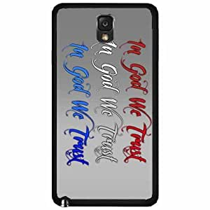 In God We Trust- Plastic Phone Case Back Cover Samsung Galaxy Note III 3 N9002