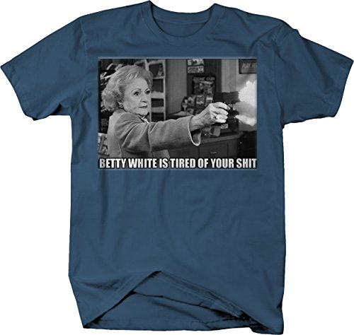 556 Gear Betty White - Shooting Funny Tired Meme Tshirt - Large