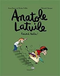 Anatole Latuile, tome 4 : Record battu par Didier