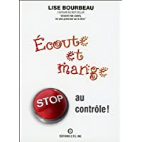 Écoute et mange stop au contrôle!