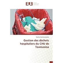 Gestion des déchets hospitaliers du CHU de Toamasina