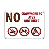 Best Campgrounds - No Snowmobiles Atvs Dirt Bikes Campground Signs Sign,Funny Review