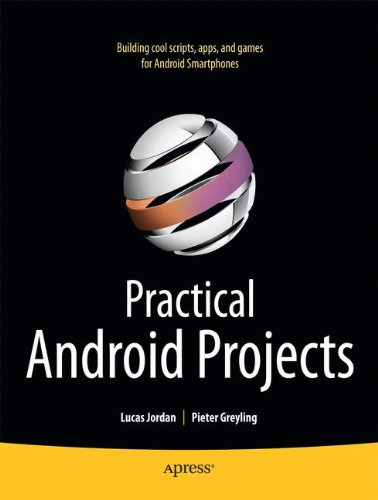 Practical Android Projects (Books for Professionals by Professionals)