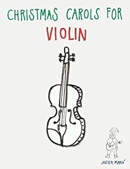 Christmas Carols for Violin: Easy Songs in First Position!