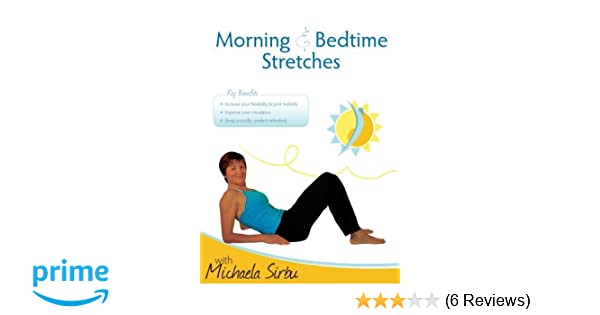 770a5c7c22e02c Amazon.com: Morning & Bedtime Stretches: Michaela Sirbu: Movies & TV