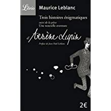 ARSÈNE LUPIN : TROIS HISTOIRES ÉNIGMATIQUES - UNE NOUVELLE AVENTURE