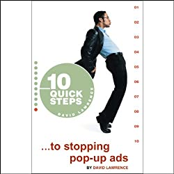 10 Quick Steps to Stopping Pop-Up Ads