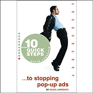 10 Quick Steps to Stopping Pop-Up Ads Audiobook