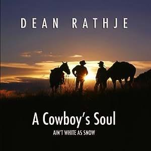 A Cowboy's Soul (Ain't White as Snow)