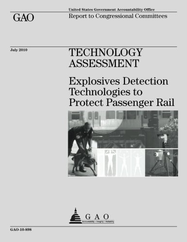 Technology Assessment: Explosives Detection Technologies to Protect Passenger Rail