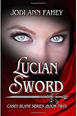 Lucian Sword- Casey Blane Series (Book Two) Paperback