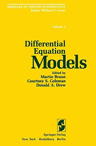 Differential Equation Models (Modules in Applied Mathematics)