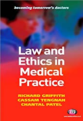 Law and Ethics in Medical Practice (Becoming Tomorrow's Doctors Series)