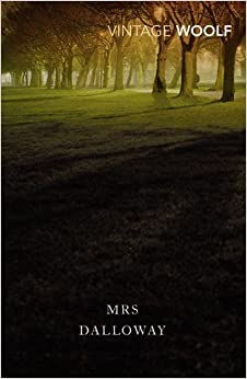 Book Mrs Dalloway (Vintage Classics) by Virginia Woolf (2004-02-05)