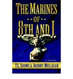 img - for [ [ [ The Marines of 8th and I [ THE MARINES OF 8TH AND I ] By Shows, Tl ( Author )Jul-01-2004 Paperback book / textbook / text book