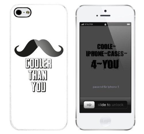 Iphone 5 / 5S Schutzhülle Cooler than you - weisser Rahmen