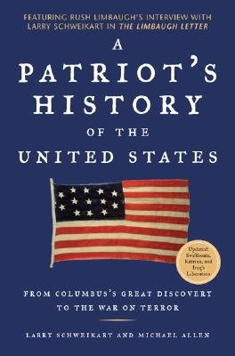 A Patriot's History of the United States: From Columbus's