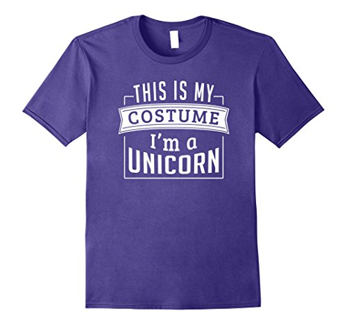 Last Minute Men Costume Ideas (Mens Last Minute Costume Ideas - This Is My Costume I'm A Unicorn Medium Purple)