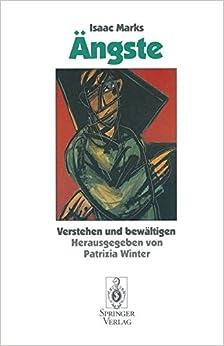 Ängste: Verstehen und bewältigen (German Edition)