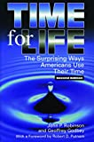 img - for Time for Life: The Surprising Ways Americans Use Their Time (Re-Reading the Canon) book / textbook / text book