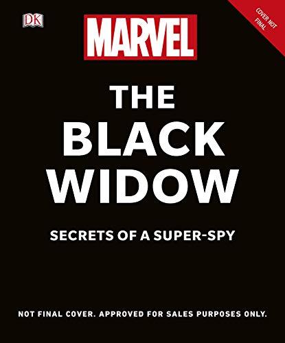 Black Widow Secret (Marvel The Black Widow: Secrets of a)