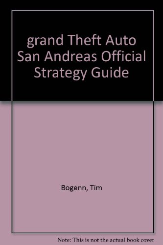 grand Theft Auto San Andreas Official Strategy Guide