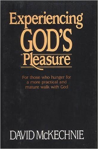 Ebook nl téléchargement gratuit Experiencing God's pleasure en français PDF CHM by David McKechnie 0840790805