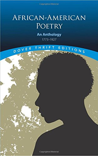 Search : African-American Poetry: An Anthology, 1773-1927 (Dover Thrift Editions)