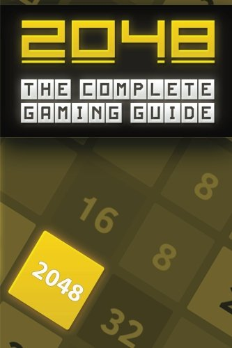 2048: A Gamer's Guide