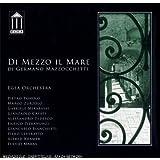 Di Mezzo Il Mare by Egea Orchestra (2006-10-12)