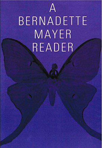 A Bernadette Mayer Reader (New Directions Paperbook Book 739)