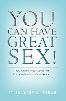 You Can Have Great Sex! by [Perman, Dennis]