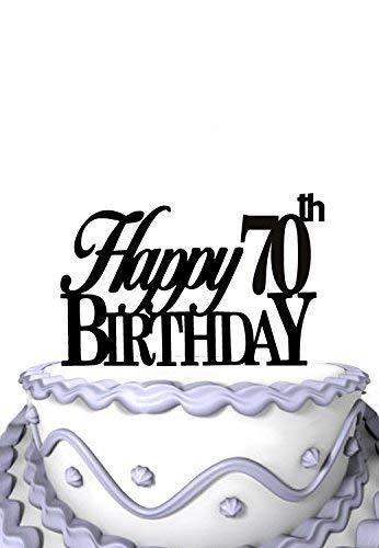 Happy 70th Birthday Acrylic Cake Topper Extraordinary