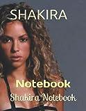 SHAKIRA: Notebook