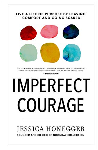 Pdf Religion Imperfect Courage: Live a Life of Purpose by Leaving Comfort and Going Scared