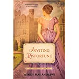 Inviting Misfortune: A Sweet Regency Romance (The Bequest Series)