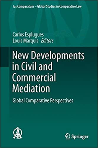 New Developments in Civil and Commercial Mediation: Global
